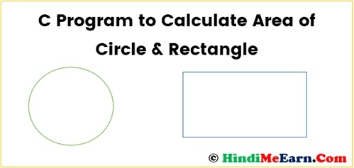 Area of circle , rectangle