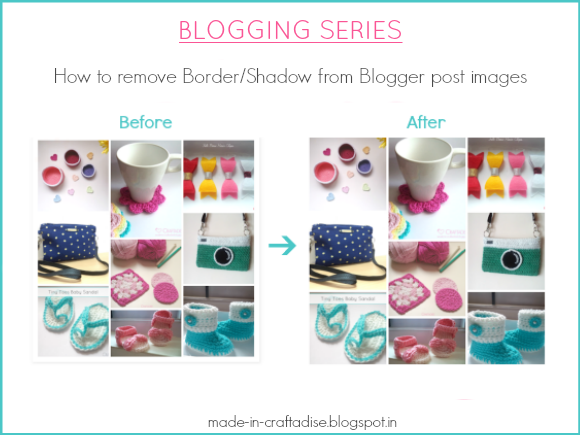 How to remove Border/Shadow from Blogger post images