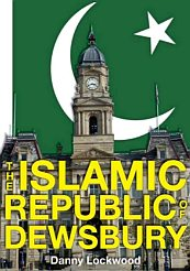 'The Islamic Republic of Dewsbury' by Danny Lockwood