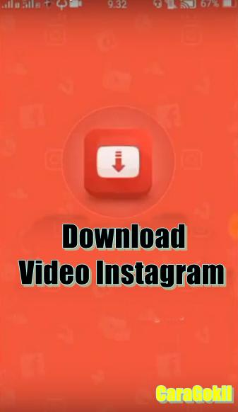 Ternyata Mudah Download Video Instagram Begini Caranya