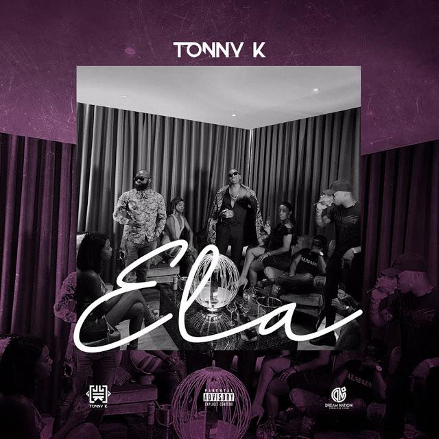 Tonny K - Ela (Prod. WonderBoyz)