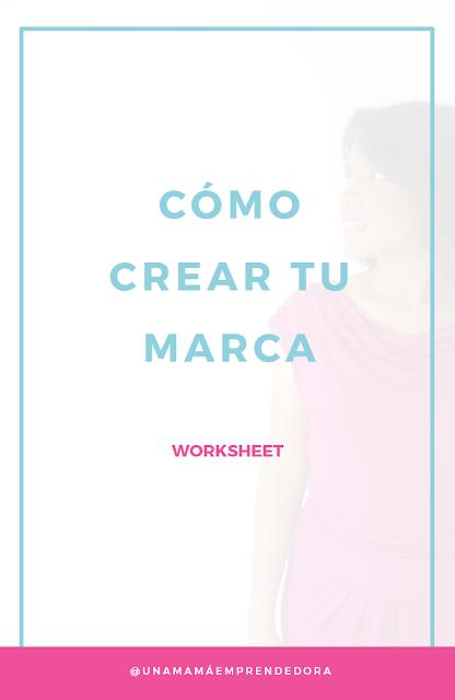 Cómo crear tu marca (descargable incluido)