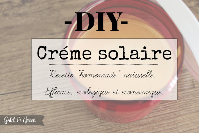 Goldandgreen-creme-solaire-homemade-tittle