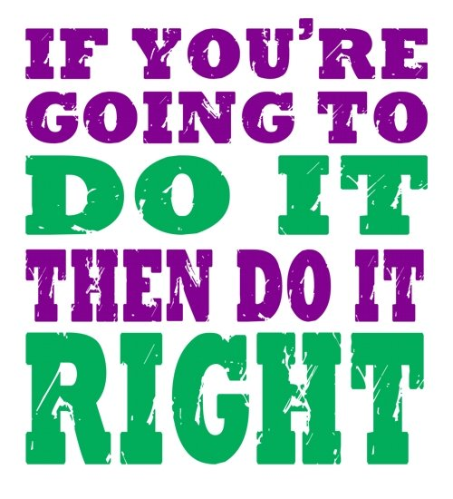 Image result for do it right