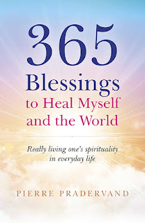 365 Blessings to Heal Myself and the World. Pierre Pradervand
