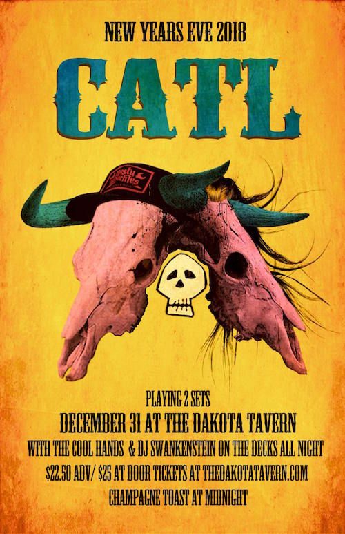 Catl's New Years Eve Party @ Dakota Tavern, December 31