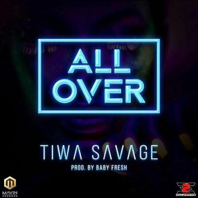 Tiwa-savage-all-over-mp3-download