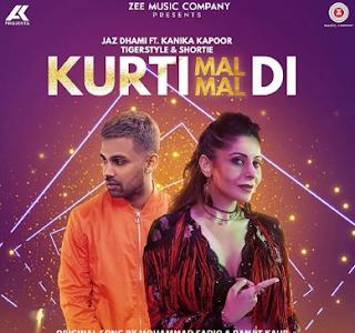 Download Lagu Kurti Mal Mal Di - Jaz Dhami Feat. Kanika Kapoor Mp3