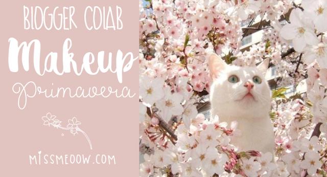 Makeup de Primavera (Colaboración con MySugarBlog)