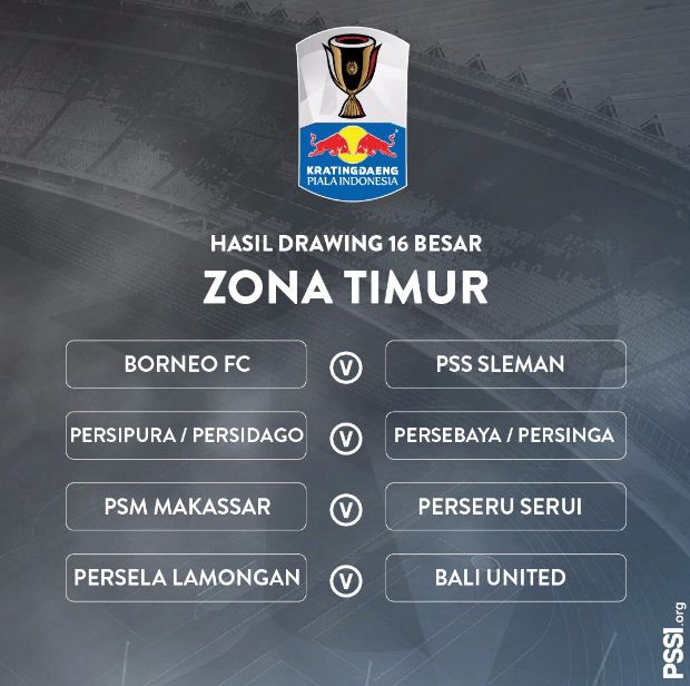Hasil Undian babak 16 besar Kratingdaeng Piala Indonesia 2018