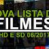NOVA LISTA DE FILMES HD E SD ATUALIZADA 06/2017