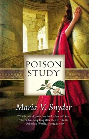 https://www.goodreads.com/book/show/60510.Poison_Study