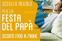 Logo Festa del Papà : scegli il regalo perfetto con scinti fino a 700 euro