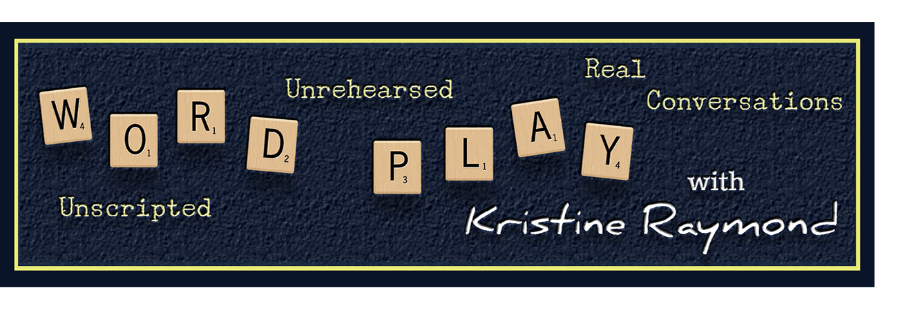 Word Play with Kristine Raymond