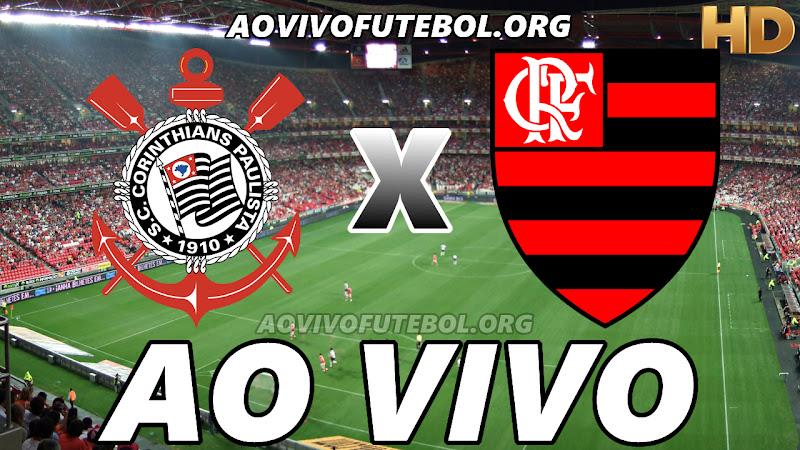 Corinthians x Flamengo Ao Vivo Hoje em HD