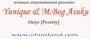 {Music} Yunique & M.Bog Asuku - Osiye [Poverty]. (Emergency Cover).