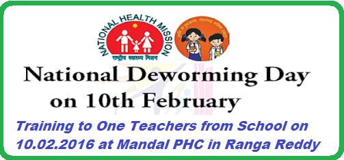 National Deworming Day Training to teachers at Primary Health Centres at Mandal Level | Ranga Reddy Dist Collectors has ordered teachers to attend one day training on National Deworming Day NDD on 10.02.2016 http://www.tsteachers.in/2016/02/rc-1047-national-deworming-day-training-to-teachers-mandal-phc.html
