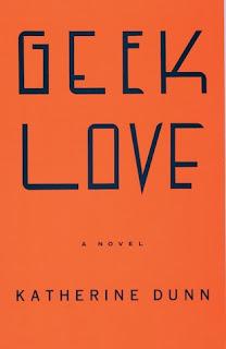 Geek Love, Katherine Dunn