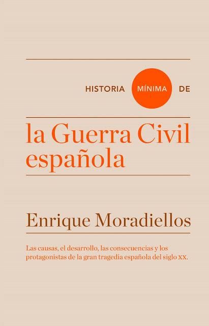 La Guerra Civil española / Enrique Moradiellos