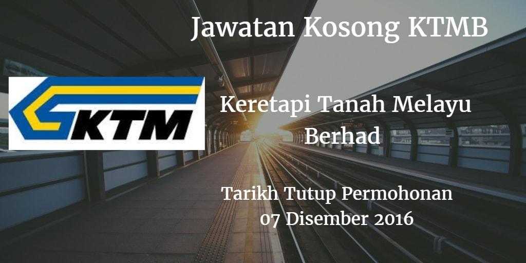 Jawatan Kosong KTMB 07 Disember 2016