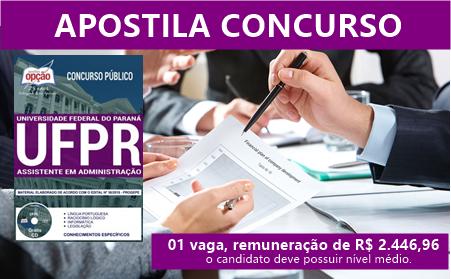 Apostila Assistente em Administração Concurso UFPR 2018