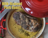 Milk-Braised Pork Roast