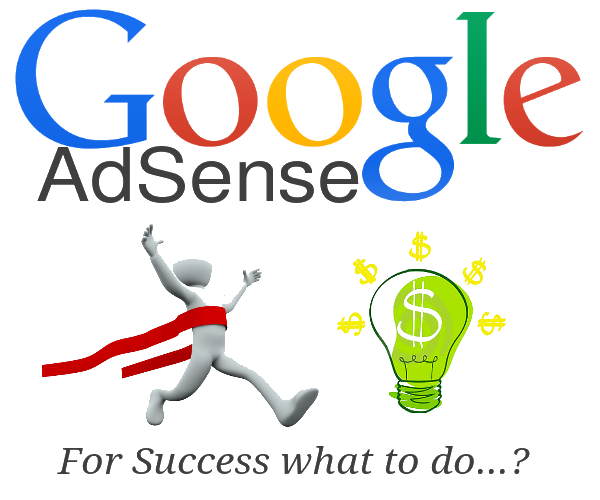 Everything that can bring success in Google AdSense!