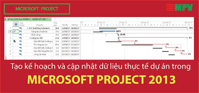 Tạo kế hoạch và cập nhật dữ liệu thực tế dự án trong MS Project