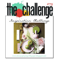 http://alwaysplayingwithpaper.blogspot.com/2016/05/the-challenge-73-inspiration-challenge.html