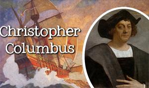 History of Christopher Columbus Life – Palsuvai Thoranam