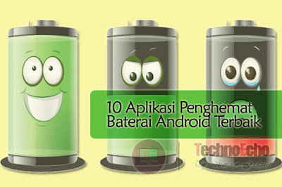 10 aplikasi penghemat baterai android terbaik