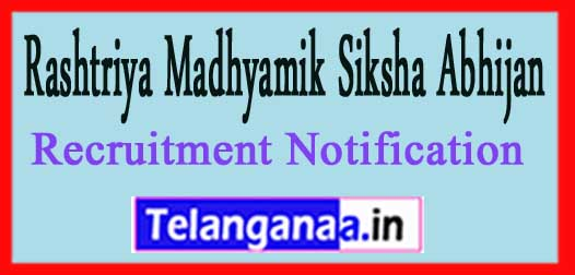 RMSA Rashtriya Madhyamik Siksha Abhijan Recruitment Notification 2017