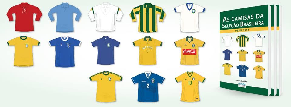 5e0a64d8e1 Livro resgata todas as camisas da Seleção Brasileira de Futebol ...