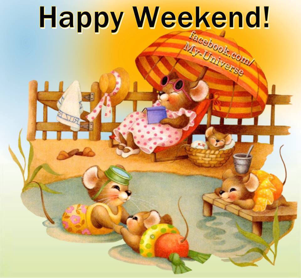 Happy Weekend Quotes And Images: Sandra's Blog: Weekend Wishes