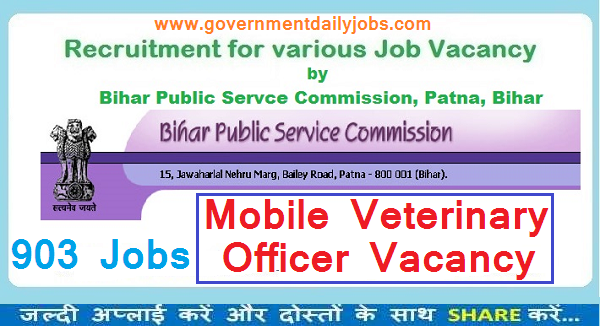 BPSC RECRUITMENT 2017 APPLY FOR 903 MOBILE VETERINARY