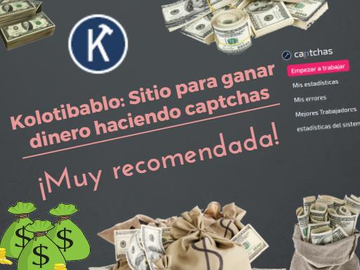 GUÍA Y ESTRATEGIA] Kolotibablo: Resolver captchas por dinero