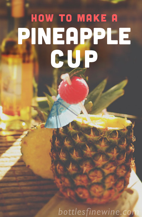 how to make a pineapple cup instructions