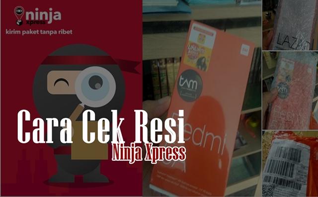 Istilah dan Cara Cek Resi Ninja Xpress