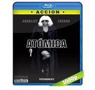 Atomica (2017) Full HD BRRip Audio Dual Latino/Ingles 5.1