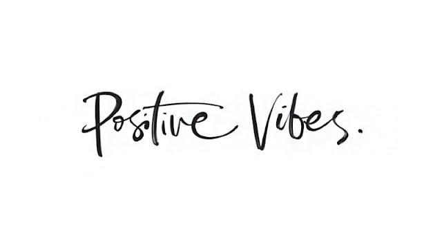Výsledek obrázku pro positive vibes