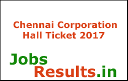 Chennai Corporation Hall Ticket 2017