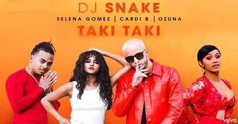 Downlaod Mp3 Dj Snake & Selena Gomez & Ozuna & Cardi b - taki taki