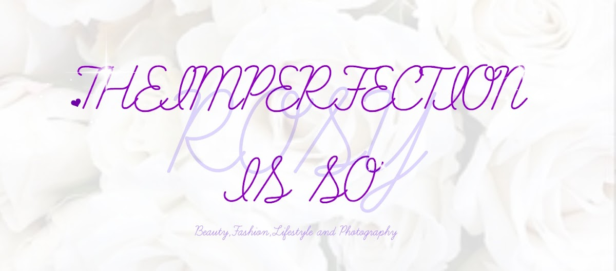 Theimperfection is so Rosy