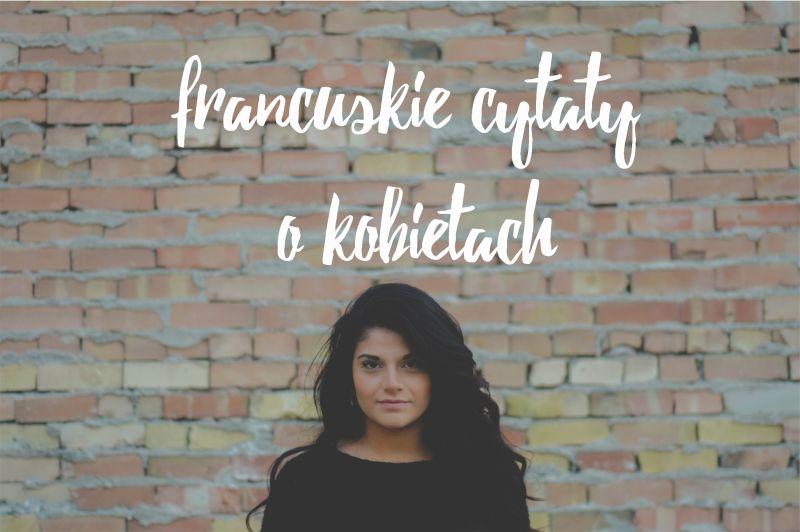 francuskie cytaty o kobietach