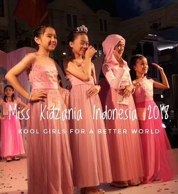 Miss Kidzania Indonesia 2018, Kool Girls For A Better World