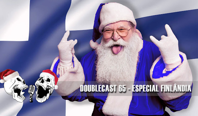 Doublecast 65 - Especial Finlândia
