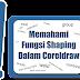 Memahami Fungsi Shaping Dalam Coreldraw