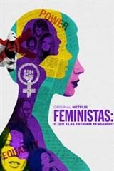 Feministas: O Que Elas Estavam Pensando? - Dublado