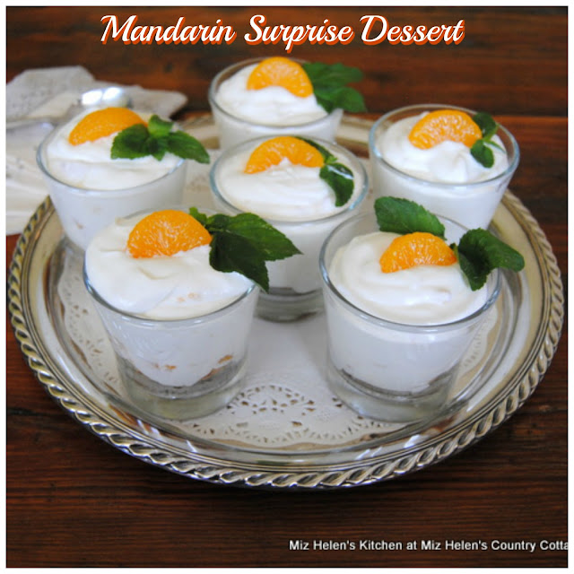 Mandarin Surprise Dessert at Miz Helen's Country Cottage