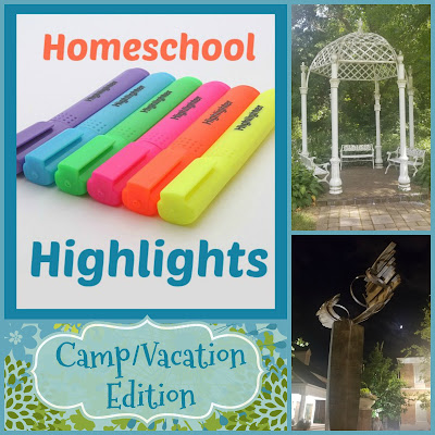 Homeschool Highlights - Camp and Vacation Edition on Homeschool Coffee Break @ kympossibleblog.blogspot.com